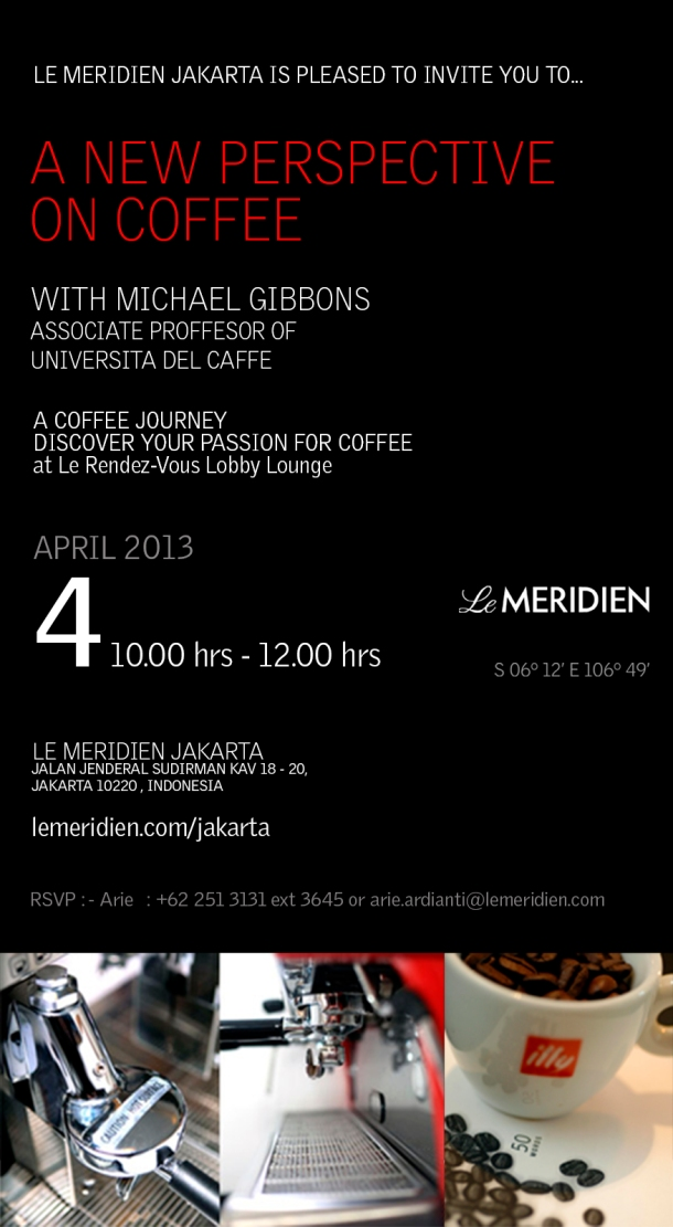 Le Meridien Jkt - A New Coffee Perspective - Invitation