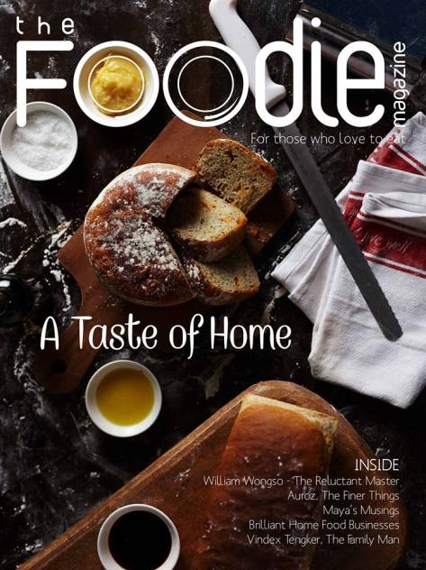 The Foodie Magazine - A Taste of Home