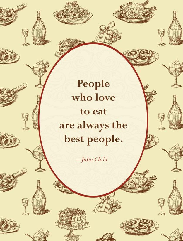 Foodie Quotes 12 The Gastronomy Aficionado