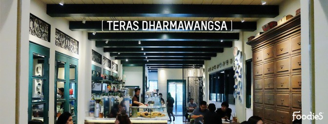 OPEN: Teras Dharmawangsa (FoodieS & Qubicle, Apr 2016)