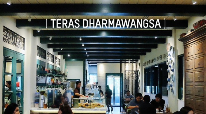 OPEN: Teras Dharmawangsa (FoodieS & Qubicle, Apr 2016)